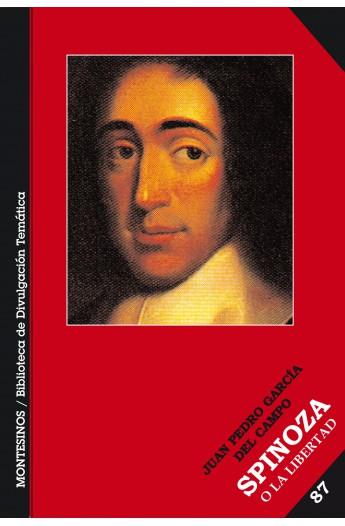 Spinoza o la libertad